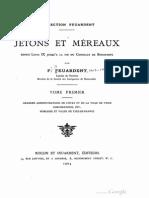 Jetons et méreaux depuis Louis IX jusqu'à la fin du Consulat de Bonaparte. T. I