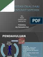 Manifestasi Oral dari Penyakit Sistemik.ppt