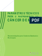 Parametros Tecnicos para o Rastreamento do Cancer  de Mama