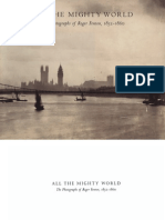 All the Mighty World the Photographs of Roger Fenton 1852 1860
