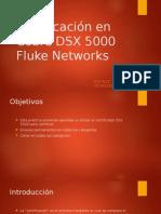 Certificación en Cobre DSX 5000 Fluke Networks