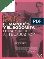 Holland, Merlin - El Marques y El Sodomita