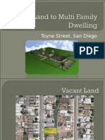 Vacant Land to Multi Family Dwelling