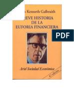 Breve Historia de La Euforia Financiera Por John Kenneth Galbraith