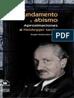 Fundamento y Abismo. Aproximaciones Al Heidegger Tardío - Xolocotzi Yáñez, Ángel