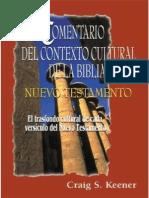Comentario Del Contexto Cultural de La Biblia NT (C.S. Keener)