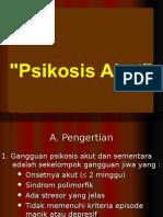 Psikosis Akut
