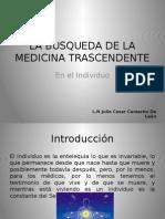 La Busqueda de La Medicina Trascendente