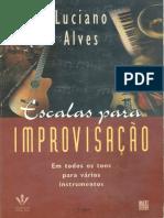 Livro Escalas Para Improvisação Autor Luciano Alves 143p 1997 PDF