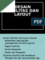 5 Desain Fasilitas Dan Layout