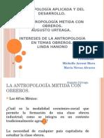 Antropología Aplicada y Obreros