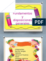 Fundamentos y Disposiciones Generales