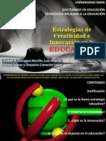 Estrategias de Creatividad e Innovacion en La Educacion