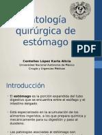 Patología Quirúrgica de Estómago