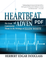 Heartbeat of Adventism-The Great Controversy Theme in the Writtings of Ellen G. White