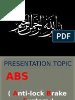 ABS (Anti-lock Braking System) Presntation
