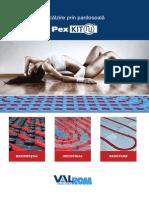 PexKIT - Pliant Incalzire Prin Pardoseala