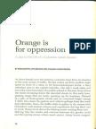 Orange is for Opression