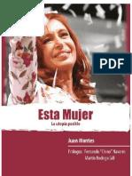 Esta Mujer. La Utopia Posible - Montes Juan