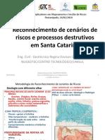 Reconhecimento de cenários de riscos e processos destrutivos em Santa Catarina