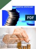 Modalităţi Eficiente de Creditare – Creditul Ipotecar