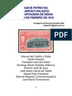Historia y Filatelia. Los 9 Fusilados en Cartagena de Indias el 24 de febrero de 1816. Investigación de Bernardo González White.