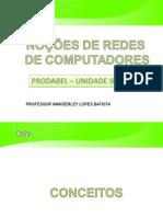 Slide Noçoes de Redes de Computadores
