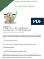 Asterisk_ Como Instalar Manualmente Em Seu Linux _ Gustavo Franco Blog – Linux – Cisco – Asterisk – VoIP