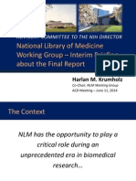 ADVISORY COMMITTEE TO THE NIH DIRECTOR National Library of Medicine  Working Group  –  Interim Briefing about the Final Report