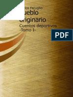 Pueblo Originario Cuentos Deportivos Tomo I