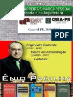 EnioPadilha_Carreira_MarcaPessoal