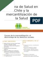 Sistema de Salud en Chile y la mercantilización de la Salud