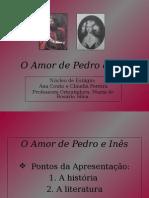 Amor de Pedro e Ines