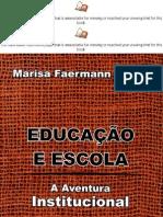 Educacao e Escola