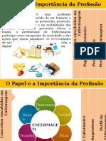 Enfermagem o papel e a importância