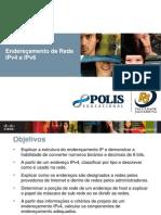 Endereçamento IPv4 e IPv6
