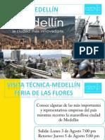 VISITA TÉCNICA A MEDELLÍN - Durante su famosa celebración de la feria de las flores