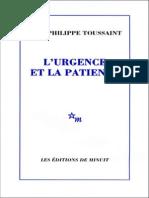 Toussaint, Jean-Philippe - L'Urgence Et La Patience