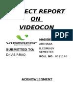 Videocon Project Report