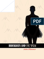 Brickbats and Tutus