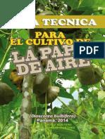 Guia Tecnica Cultivo de La Papa de Aire (Dioscorea Bulbifera) Mjm y Aam v. Digital 2014