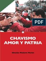 Chavismo Amor y Patria