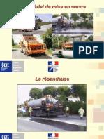 Matériel de Mise en Oeuvre Des Enduits Superficiels Par François MAURICE CETE NC - SEMR
