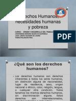 Derechos Humanos, Necesidades Humanas y Pobreza Origen y Desarrollo de Trabajo Social Evaluacion Final