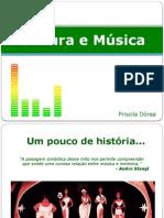 Cultura e Música