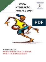 Copa Integração de Futsal-2014 Regulamento e Tabela
