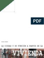 Dhaian Miranda La Ciudad y La Vivinenda