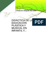 Didactica de La Educacion Plastica y Musical en Infantil y Primaria