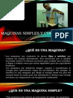Presentacion de Diapositivas Maquinas Simples y Compuestas