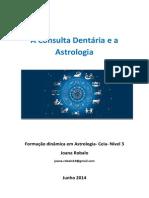 A Consulta Dentária e a Astrologia